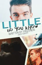 Little do you know // Mavy by FrozenDai