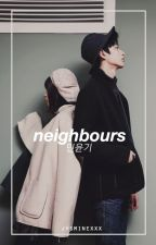 neighbours // myg by jazunyan