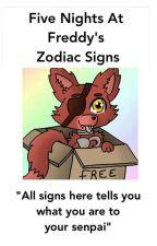 Fnaf Zodiac! by -Emo-Bitch-