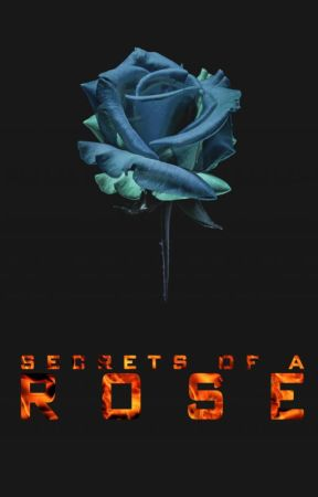 Secrets Of A Rose (S.O.A.R.) by shahadalhoot
