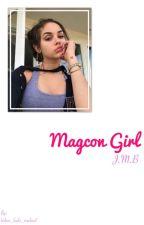 Magcon girl  ; JMB ; by birlem_layla_rowland