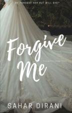 Forgive Me  by diranosahara