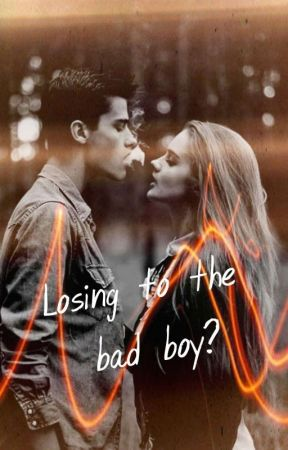 Losing To The Bad Boy? by Tasmiya_420