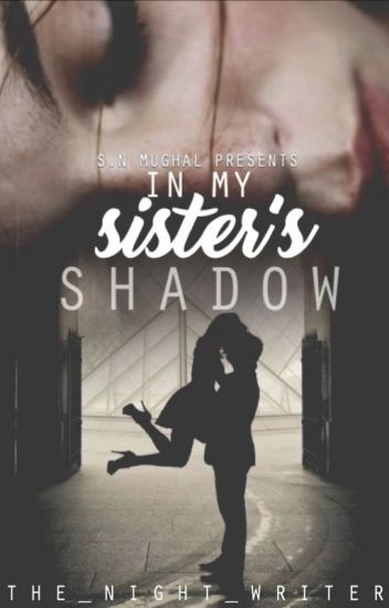 In My Sister's Shadow (Book 1)