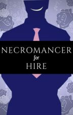 Necromancer For Hire- Arc 7 by FancySnake