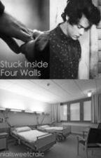Stuck Inside Four Walls by niallsweetcraic