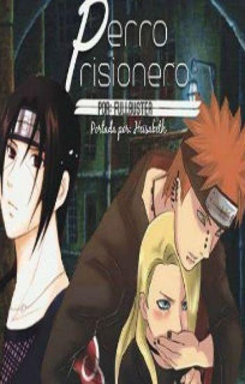 Perro prisionero (Naruto, Itadei)