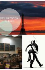 Resurreción //AMOLAD by Jemyta
