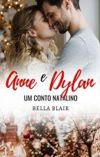 Anne e Dylan - Um conto de natal by BelaBlair
