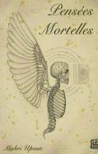 Les Pensées Mortelles by MahriUpsun