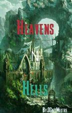 Heavens N Hells ( Paraísos e Infernos ) by OGatoMestre