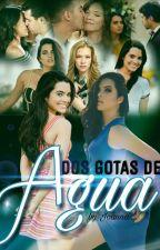Dos Gotas De Agua by BrujitaJoJo