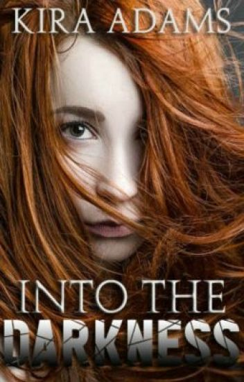 Into The Darkness (Darkness Falls, Book One) *SAMPLE*