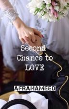 Second chance to love by AfraKalanjiam