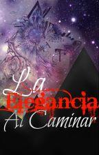 La Elegancia Al Caminar [YAOI] by Lenccor606