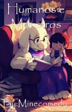 Humanos e Monstros - UNDERTALE by Minecomedy