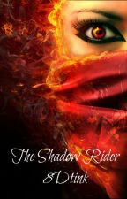 The shadow rider by 8Dtink