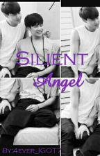 Silent Angel by 4ever_IGOT7_