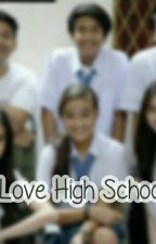 Love High School by Odhiff