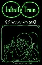 Infinity Train 《Curiosidades》 by CookieCat_9