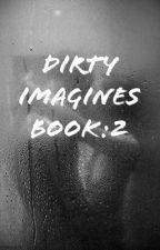 Random Dirty Imagines Book 2 by imagineandhope