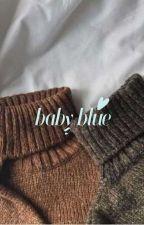 Baby Blue (Prequel) by Lana_theterror