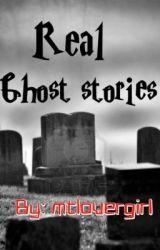 Ghost Stories by Mtlovergirl
