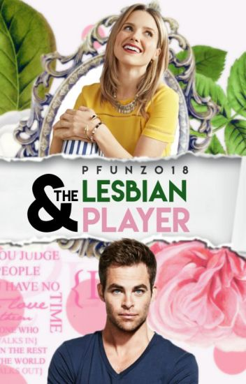 The Lesbian and the player