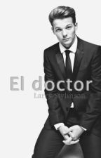 El doctor ~ [Larry Stylinson] by AnaDoUrden