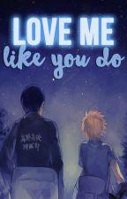 Love Me Like You Do [+18] ♦KageHina/HinaKage♦  by AwakeSK