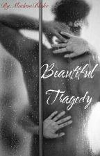 Beautiful Tragedy by MadamBlake