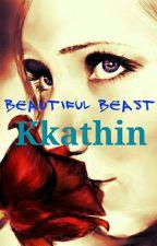 Beautiful Beast by kkathin