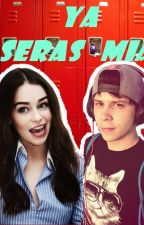 Ya seras mia |Elrubius y tu HOT| by Marydoblas05
