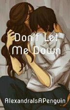Don't Let Me Down  by AlexandraIsAPenguin