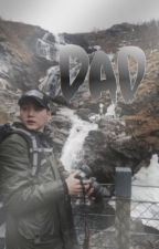 Dad [Pregnant 2nd book]  by httpxxdean