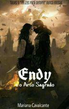 Endy e o Arco Sagrado  by MarianaGrigori