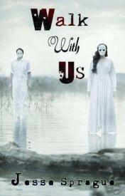 Walk With Us by JesseSprague