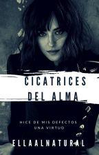 CICATRICES DEL ALMA by EllaAlNatural