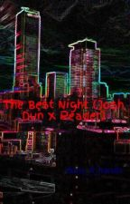 The Best Night (Josh Dun X Reader) by duns_4_hands