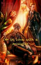 I'm in love with a monster by EchaAsty21