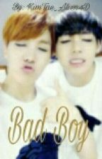 Bad Boy (HopeV) {Complete} by RMTaeland