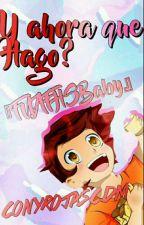 y Ahora Que Hago!  (#FNFHSBABYS)  //actualizaciones En Vez En Cuando :v   by -A-Maggie-