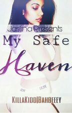 My Safe Haven by NastyNiyy