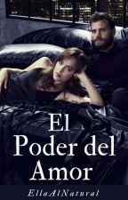 EL PODER DEL AMOR by EllaAlNatural