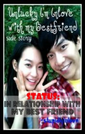 """Status: In Relationship with My Bestfriend"" (One shot)"
