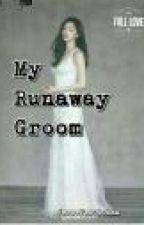 My Runaway Groom by JesseJesse25