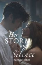 Her Storm and Silence (S&S Series One Shots) by burgersforbob