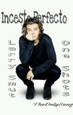 Incesto perfecto-Larry- (O.S)Smut by TheOnlySong