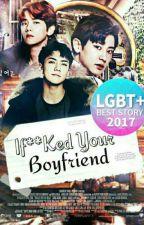 I F**ked Your Boyfriend [Chanbaek/Baekyeol] by HAJ-HWA