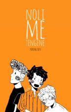 Noli Me Tengene [K-TSeries] -Final Book by parengtofu